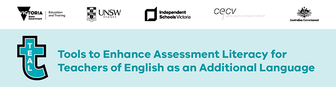 Tools for Enhancing Assessment Literacy for Teachers of English as an Additional Language